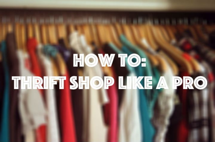 How To Thrift Shop Like APro